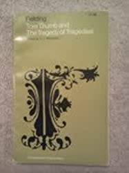 Tom Thumb and The Tragedy of Tragedies (Fountainwell Drama Texts)