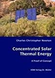 Concentrated Solar Thermal Energy, Charles Christopher Newton, 3836435233