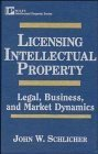 img - for Licensing Intellectual Property: Legal, Business, and Market Dynamics (Intellectual Property Series) by John W. Schlicher (1996-08-28) book / textbook / text book