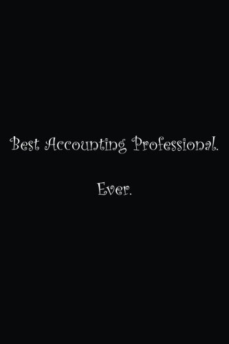 Best Accounting Professional. Ever.: Lined notebook pdf epub