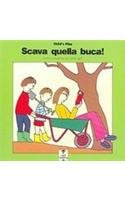 Scava Quella Buca/Dig That Hole (Light Reading) (Italian Edition)