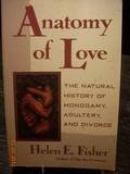 Anatomy of Love, Helen Fisher, 0393034232