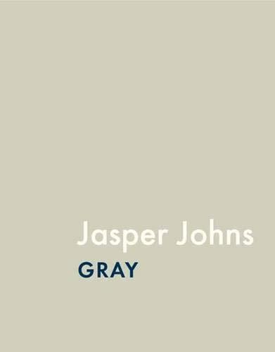 Jasper Johns: Gray (Art Institute of Chicago)