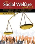 The Social Welfare Workbook : Discovery of Social Responsibility and Social Conscience, Jennings, Mylo G., 1465206353