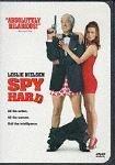 Spy Hard by Leslie Nielson