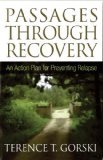 Passages Through Recovery, Gorski, TerenceT., 0894865188