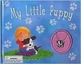 My Little Puppy, Susan Nicholson, 1405491221