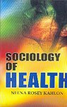 Sociology of Health ; A Case Study of TBAs (dais) and ANMs ebook