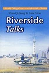 Riverside Talks: A Friendly Dialogue Between an Atheist and a Christian