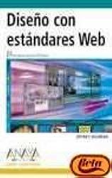 Diseno Con Estandares Web/ Standard Web Page Design (Diseno Y Creatividad) (Spanish Edition)
