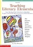 Teaching Literary Elements, Scholastic, Inc. Staff, 0590209450