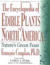 img - for The Encyclopedia of Edible Plants of North America 1st (first) edition Text Only book / textbook / text book