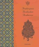 Arabesques / Arabesken / Arabescos (English, French, German and Spanish Edition)