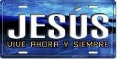 Jesus Vive Ahora Y Siempre Vanity Decorative License Plates Car Auto Tag Novelty Creare/'s Coolart License Plates