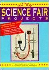 Super Science Fair Projects, Carol Amato, 1565651413
