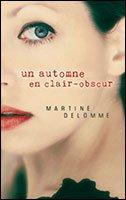 Un automne en clair-obscur par Martine Delomme