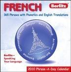 French Phrase-A-Day 2010 Desk Calendar Day 2010 Desk Calendar