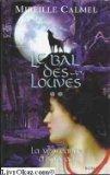 """Afficher """"Vengeance d'isabeau-le bal des louves -2- (La)"""""""