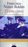 El ano cinco / The year five (Algaida Literaria) (Spanish Edition) pdf