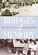 Books : Bridges of Memory: Chicago's First Wave of Black Migration