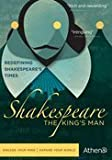 SHAKESPEARE: THE KING'S MAN by Athena