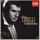 Franco Corelli: The Unknown Recordings