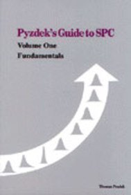 Pyzdek's Guide to SPC, Volume One: Fundamentals by Thomas Pyzkek (1989-08-03)