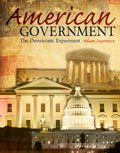 American Government : The Democratic Experiment, Lawrence, Adam, 1465226397