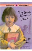 book cover of My Name Is Maria Isabel