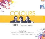 Colours - Sufi Ke Anek Rang (Music CD)