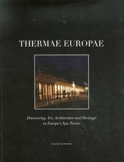 Thermae europae. Discovering Art, Architecture and Heritage in Europe's Spa Towns. ebook