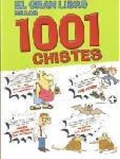El Gran Libro De Los 1001 Chistes