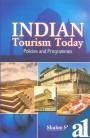 Indian tourism today: Policies and programmes