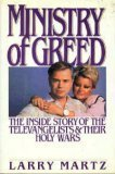 Ministry of Greed, Larry Martz, 155584216X