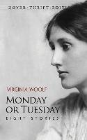 [Monday or Tuesday: Eight Stories] (By: Virginia Woolf) [published: November, 2011] ebook
