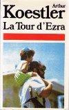 La tour d'Ezra par Koestler
