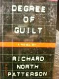 Degree of Guilt, Richard North Patterson, 0679420649