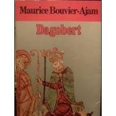 Dagobert, Bouvier-Ajam, Maurice