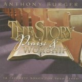 Anthony Burger Music (The Story Praise & Worship Cd! Anthony Burger)