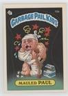 Mauled Paul (diploma back) (Trading Card) 1985 Topps Garbage Pail Kids Series 1 - [Base] #15b.2 ()