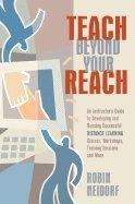 Teach Beyond Your Reach (06) by Neidorf, Robin [Paperback (2006)]