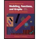 Student Workbook to accompany Modeling, Functions, Graphs: Algebra for College Students