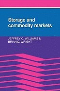 Download Storage & Commodity Markets (05) by Williams, Jeffrey C - Wright, Brian D [Paperback (2005)] pdf