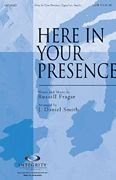 Here in Your Presence (Worship Gospel Sheet Music)
