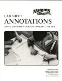 Lab Sheet Annotations and Mathematics for the Primary Teacher (Miquon Math Lab Materials:)