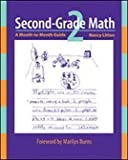 Second-Grade Math: A Month-to-Month Guide From Math Solutions
