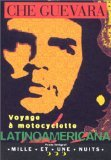 Voyage à motocyclette : latinoamericana, Guevara, Ernesto