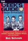 The Geek's Guide to Internet Business Success, Bob Schmidt, 0442025572
