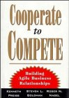 Cooperate to Compete, Kenneth Preiss and Steven L. Goldman, 0471287601