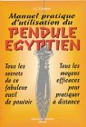 img - for Manuel pratique d'utilisation du pendule  gyptien book / textbook / text book